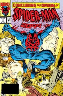 Spider-Man 2099 #3: Nothing Gained - Peter David,Rick Leonardi