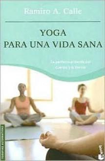 Yoga Para Todos/ Yoga for Everyone - Ramiro Calle