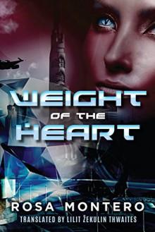 Weight of the Heart (Bruna Husky Book 2) - Lilit Zekulin Thwaites, Rosa Montero