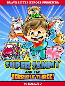 an analysis of sammy the super hero My son has a super hero theme room and those bins must make these i had him pick from the font and of course he chose ones that aren't on.
