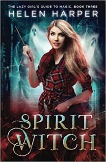 Spirit Witch - Helen Harper