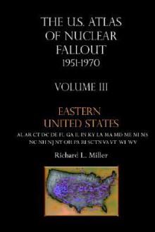 Eastern United States - Richard L. Miller
