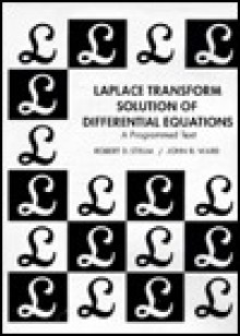 Laplace Transform Solution of Differential Equations a Programmed Text - Robert D. Strum
