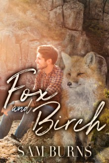 Fox And Birch - Sam Burns