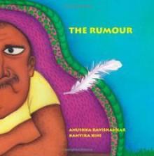 The Rumour - Anushka Ravishankar, Kanyika Kini, Manasi Subramaniam