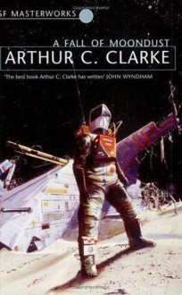 A Fall of Moondust - Arthur C. Clarke