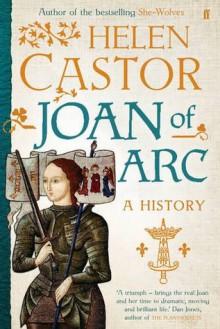 Joan of Arc: A History - Helen Castor