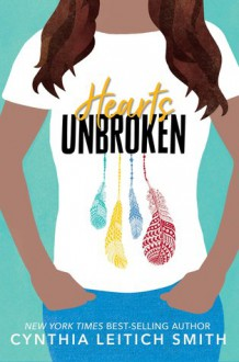 Hearts Unbroken - Cynthia Leitich Smith