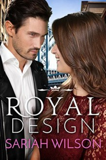 Royal Design - Sariah Wilson