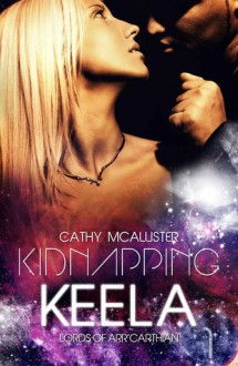 Kidnapping Keela - Cathy McAllister