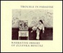 Trouble in Paradise, Narrative Images in Pencil - Zuleyka Benitez