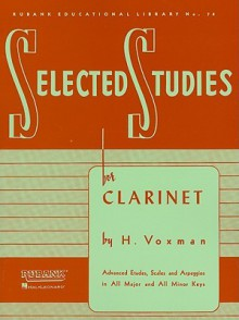Selected Studies: Clarinet (Rubank Educational Library) - H. Voxman