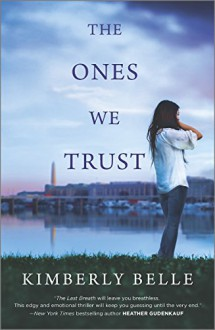 The Ones We Trust - Kimberly Belle
