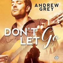 Don't Let Go - Jeff Gelder,Andrew Grey