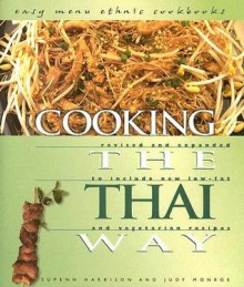 Cooking the Thai Way - Supenn and Judy Monroe Harrison