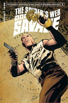 Doc Savage: The Spider's Web #1: Digital Exclusive Edition - Chris Roberson, Cezar Razek