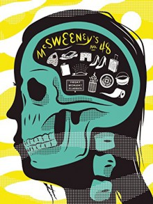 McSweeney's #48 - Dave Eggers