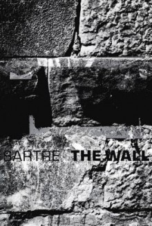 The Wall (Intimacy) and Other Stories - Jean-Paul Sartre, Lloyd Alexander