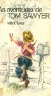 Aventuras de Tom Swayer - Mark Twain