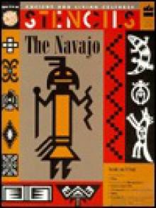 Stencils Navajo (Ancient and Living Cultures Series) - Esther Grisham