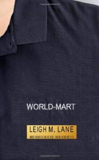 World-Mart - Leigh M. Lane