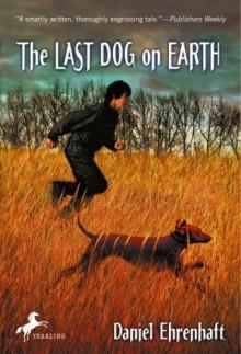 The Last Dog on Earth - Daniel Ehrenhaft