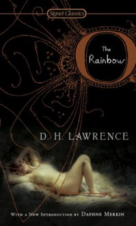 The Rainbow - Daphne Merkin, D.H. Lawrence