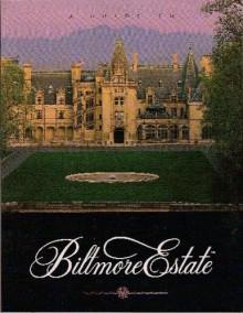 A Guide to Biltmore Estate - Rachel Carley