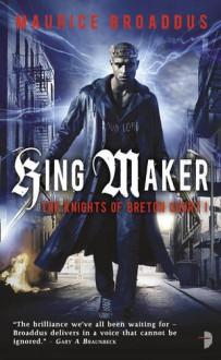 King Maker - Maurice Broaddus