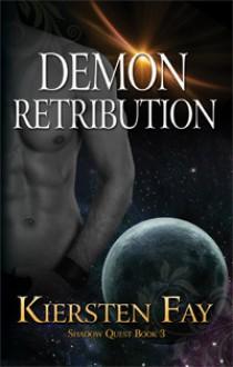 Demon Retribution (Shadow Quest, #3) - Kiersten Fay