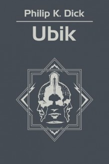 Ubik - Dick Philip K.