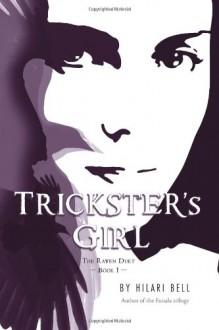Trickster's Girl - Hilari Bell