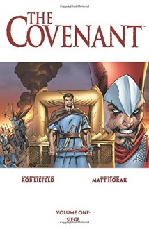 Covenant Volume 1: Siege - Rob Liefeld
