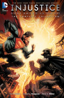 Injustice: Gods Among Us: Year One - The Complete Collection (Injustice: Gods Among Us (2013-2016)) - Mike Miller,Bruno Redondo,Tom Taylor