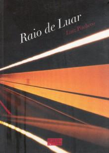 Raio de Luar - Luiz Pacheco