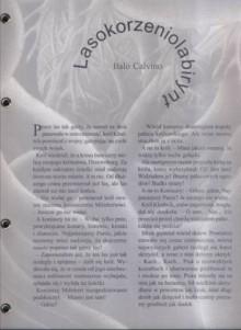 Lasokorzeniolabirynt - Italo Calvino, Alina Kreisberg