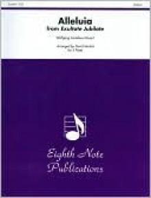 Alleluia from Exultate Jubilate: Score & Parts - Wolfgang Amadeus Mozart, David Marlatt