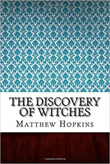 The Discovery of Witches - Hopkins, Matthew