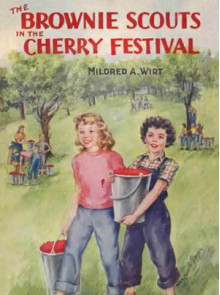 The Brownie Scouts in the Cherry Festival - Mildred A. Wirt