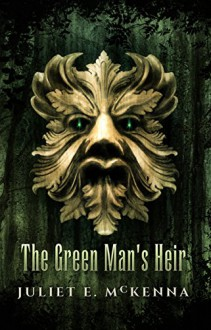 The Green Man's Heir - Juliet E. McKenna