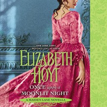 Once Upon a Moonlit Night (Maiden Lane Series, Book 12) - Elizabeth Hoyt