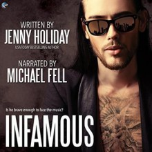 Infamous - Jenny Holiday,Michael Fell