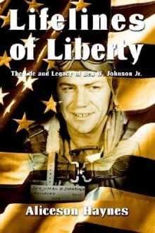 Lifelines of Liberty - Aliceson Haynes