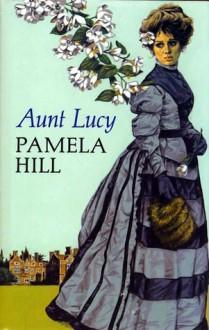 Aunt Lucy - Pamela Hill