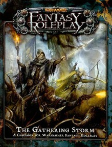 The Gathering Storm (Warhammer Fantasy Roleplay) - Dave Allen