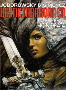 Honorata (De Metabaronnen, #2) - Alejandro Jodorowsky, Juan Giménez
