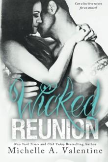 Wicked Reunion - Michelle A. Valentine