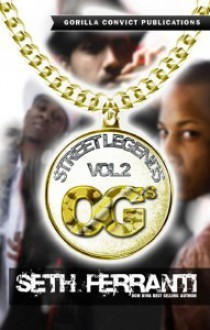 Street Legends Vol. 2 - Seth M. Ferranti