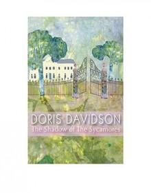The Shadow of the Sycamores - Doris Davidson