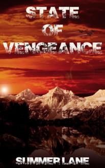 State of Vengeance - Summer Lane
